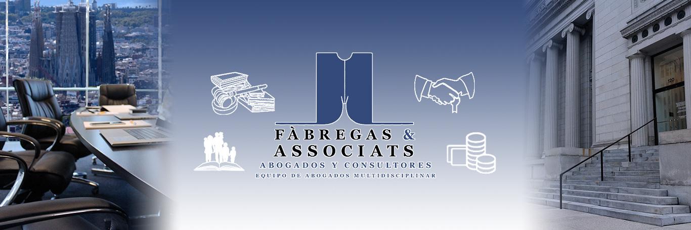 Banner inicial e Fàbregas & Associats, abogados y consultores. Despacho de abogados en Barcelona.